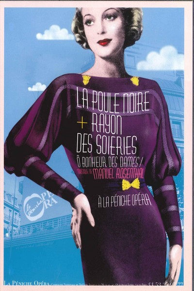 Ô Bonheur des Dames : La Poule Noire & Rayons des Soieries