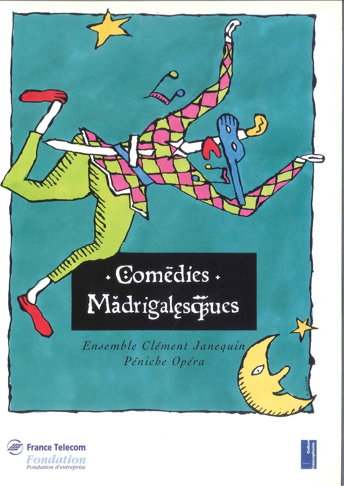 Les Comédies Madrigalesques